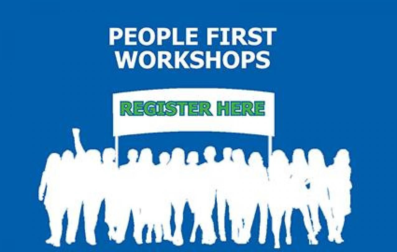 Graphic: People First Workshops Register Here